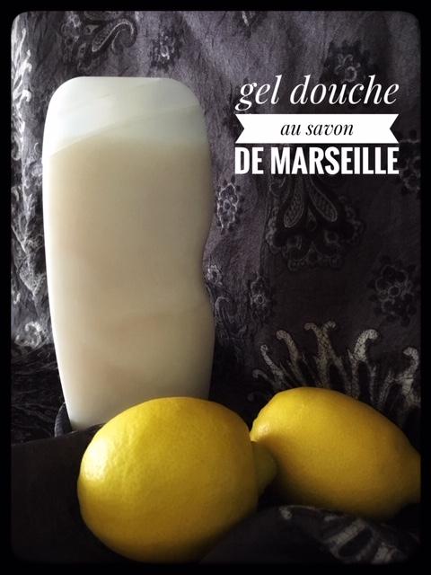 gel douche savon de Marseille